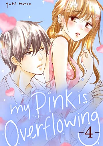 My Pink is Overflowing Vol. 4