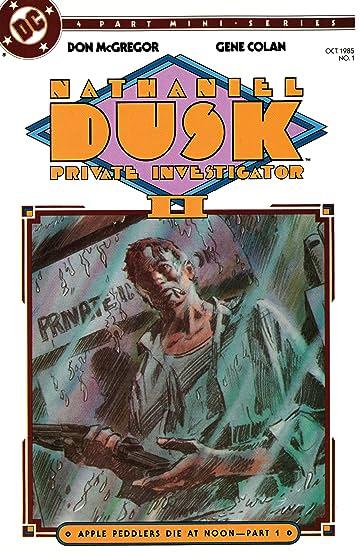 Nathaniel Dusk (1985-1986) #1