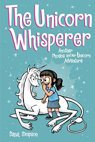 Phoebe and Her Unicorn: The Unicorn Whisperer