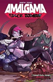 Amalgama: Space Zombie Vol. 1