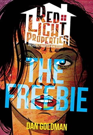 Red Light Properties No.0: The Freebie