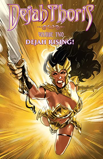 Dejah Thoris Vol. 2: Dejah Rising!