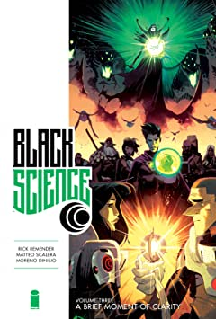Black Science Premiere Tome 3: A Brief Moment of Clarity
