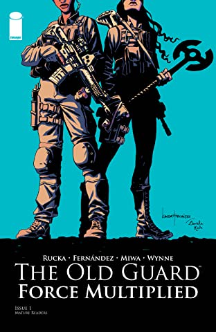 The Old Guard: Force Multiplied #1