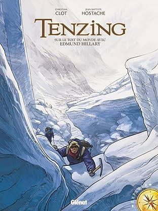 Tenzing Vol. 1: Sur le toit du monde avec Edmond Hillary