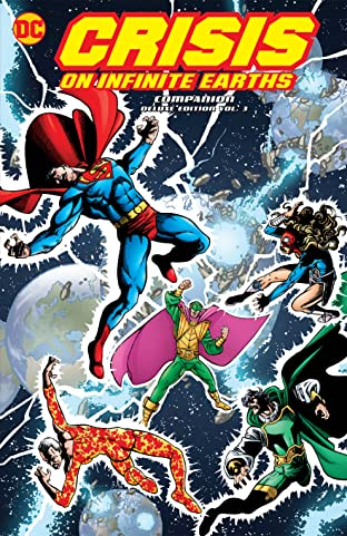 Crisis on Infinite Earths Companion Deluxe Tome 3