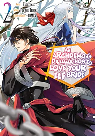 An Archdemon's Dilemma: How to Love Your Elf Bride (Manga) Vol. 2