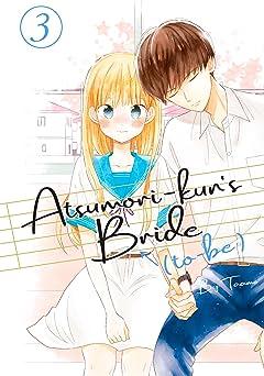 Atsumori-kun's Bride-to-Be Tome 3