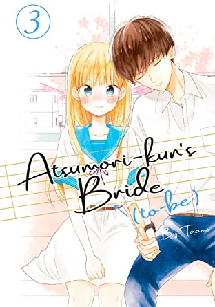 Atsumori-kun's Bride-to-Be Vol. 3