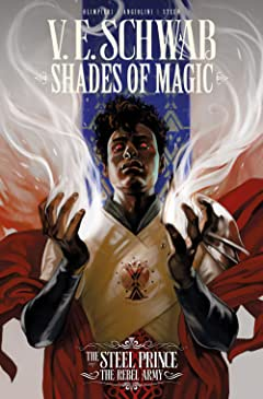 Shades of Magic: The Steel Prince Tome 3: The Rebel Army