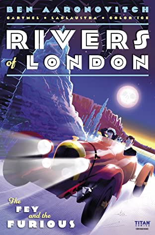 Rivers of London: The Fey and the Furious #3