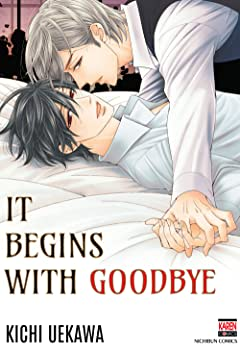 It Begins with Goodbye (Yaoi / BL Manga) Vol. 1