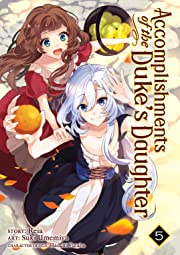 Accomplishments of the Duke's Daughter Vol. 5