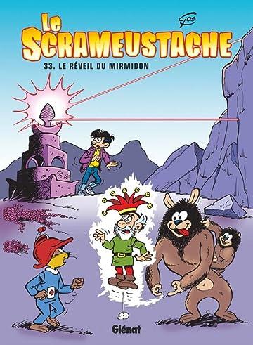 Le Scrameustache Vol. 33: Le Réveil du Mirmidon