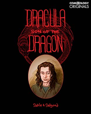 Dracula: Son of the Dragon (comiXology Originals)