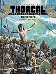 The World of Thorgal: The Early Years Vol. 4: Berserkers