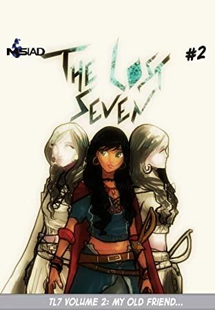 The Lost Seven Vol. 2: The Lost Seven Vol. 2: Dance with me... my old friend