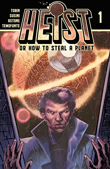 Heist, Or How to Steal A Planet #1