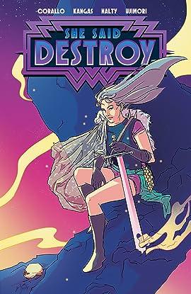 She Said Destroy Vol. 1