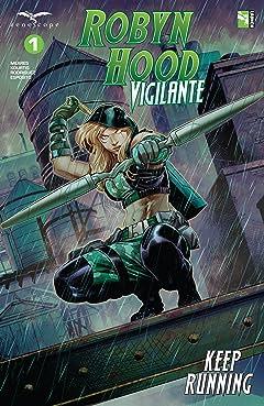 Robyn Hood: Vigilante #1
