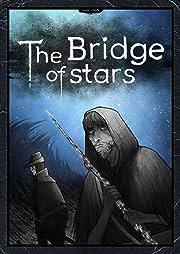 The Bridge of stars