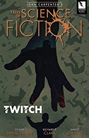John Carpenter's Tales of Science Fiction: TWITCH Trade Paperback