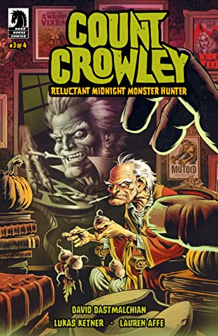 Count Crowley: Reluctant Midnight Monster Hunter #3