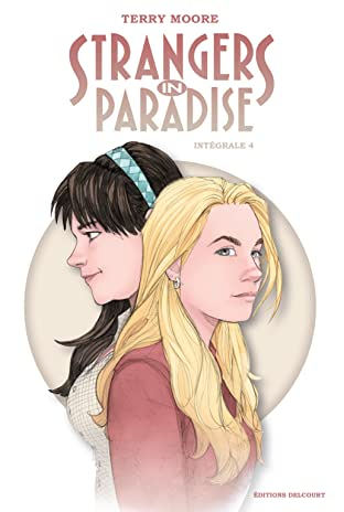 Strangers in Paradise Intégrale IV Tome 4