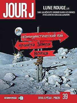 Jour J Vol. 39: Lune Rouge 2/3