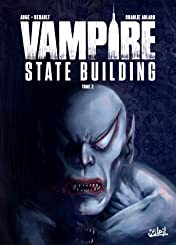 Vampire State building Tome 2
