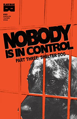 Nobody Is In Control #3