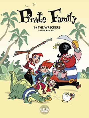 Pirate Family Tome 1: The Wreckers
