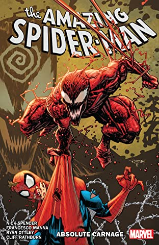 Amazing Spider-Man by Nick Spencer Tome 6: Absolute Carnage