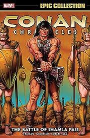 Conan Chronicles Epic Collection: The Battle Of Shamla Pass