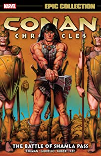 Conan Chronicles Epic Collection: The Battle Of Shamla Pass