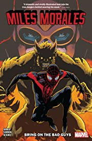 Miles Morales Tome 2: Bring On The Bad Guys