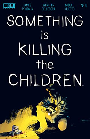 Something is Killing the Children #4