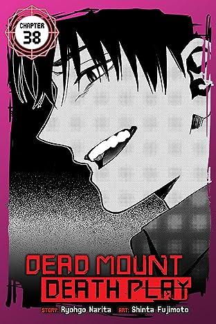 Dead Mount Death Play No.38