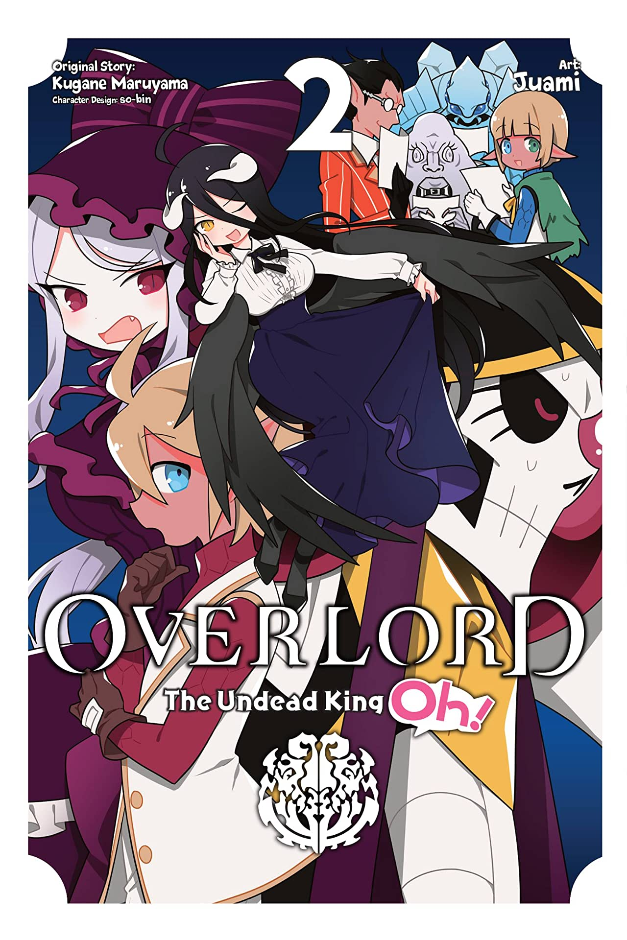 Overlord: The Undead King Oh! Tome 2