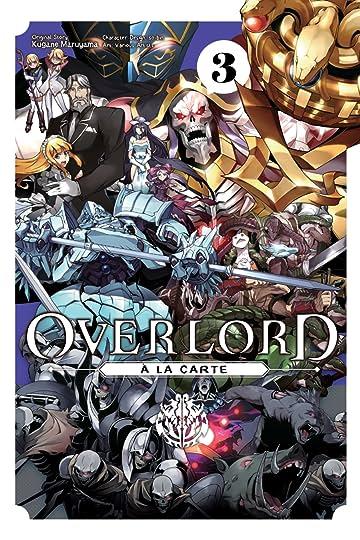 Overlord à la Carte Tome 3