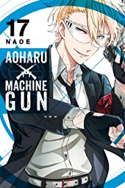 Aoharu x Machinegun Vol. 17