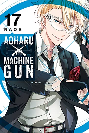 Aoharu x Machinegun Tome 17
