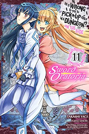 Is It Wrong to Try to Pick Up Girls in a Dungeon? On the Side: Sword Oratoria Vol. 11