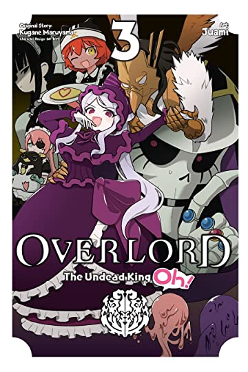 Overlord: The Undead King Oh! Tome 3