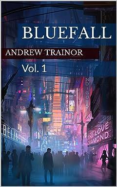 Bluefall Vol. 1: Bluefall