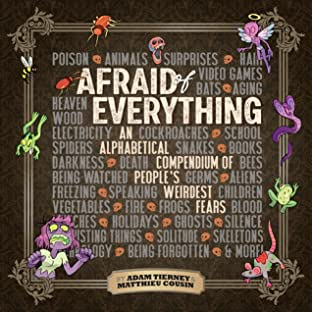 Afraid of Everything