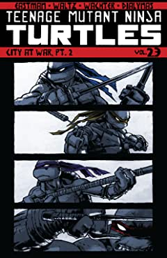 Teenage Mutant Ninja Turtles Vol. 23: City at War, Pt. 2