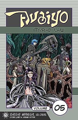Avaiyo: Myriad Law Vol. 5