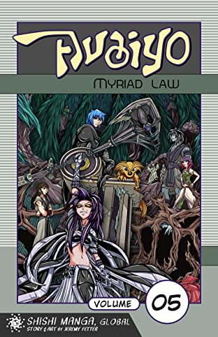 Avaiyo: Myriad Law Vol. 5
