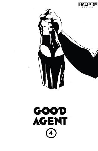 Good Agent #4